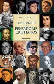 Diccionario de pensadores cristianos de Xavier Pikaza Ibarrondo: Nuevo  Encuadernación de tapa blanda (2010) | Librería ARS