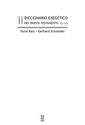 Diccionario exegético del Nuevo Testamento II: Horst Balz, Gerhard Schneider