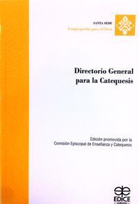Directorio general para la Catequesis: Comisión episcopal de Enseñanza de Catequesis