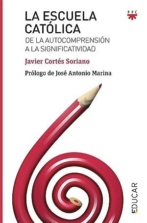 La Escuela católica: Javier Cortés Soriano