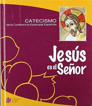 Jesús es el Señor: Conferencia Episcopal Española