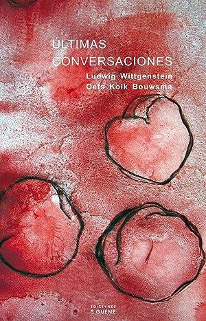 Últimas conversaciones: Ludwig Wittgenstein, Oets