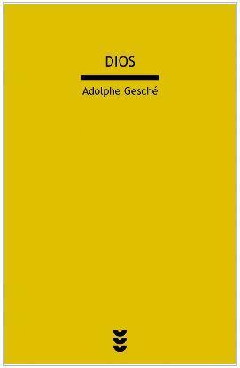 Dios (Dios para pensar, III): Adolphe Gesché