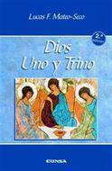 Dios, uno y trino: Lucas F. Mateo-Seco