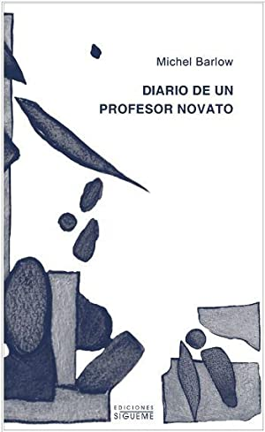 Diario de un profesor novato: Michel Barlow