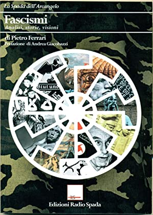 FASCISMI: ANALISI, STORIE, VISIONI.,: FERRARI Pietro.,