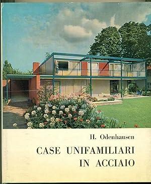 CASE UNIFAMILIARI IN ACCIAIO.,: OBENHAUSEN Helmuth.,