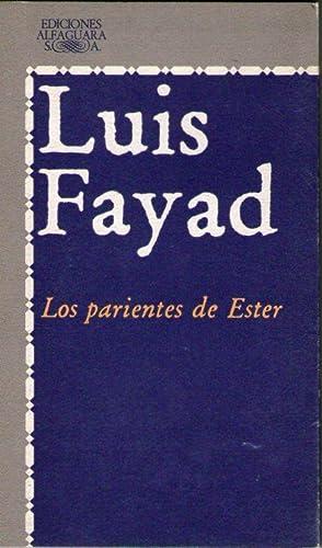 LOS PARIENTES DE ESTER: Fayad, Luis
