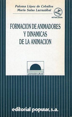 FORMACION DE ANIMADORES Y DINAMICAS DE LA: López de Ceballos,