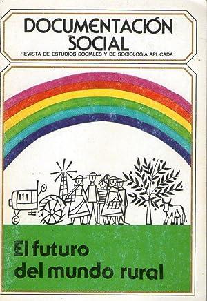 FUTURO DEL MUNDO RURAL, EL: AA.VV