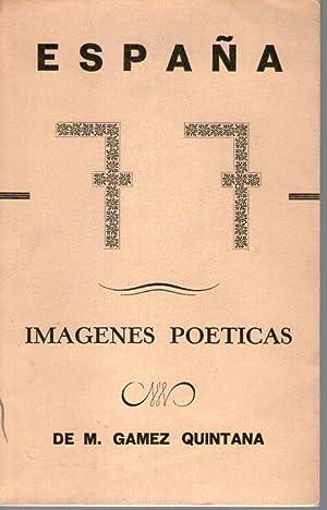 ESPAÑA 77 - IMAGENES POETICAS: De M. Gamez Quintana