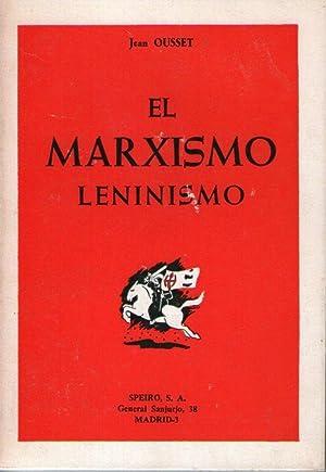 MARXISMO LENINISMO, EL: Ousset, Jean