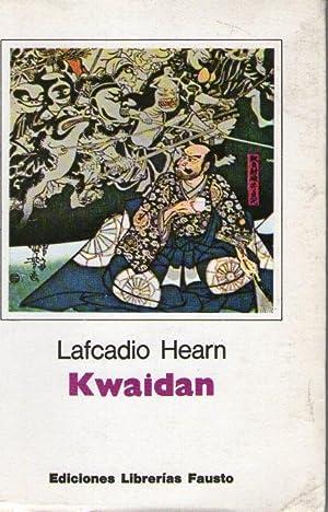 KWAIDAN Y OTROS CUENTOS: Hearn, Lafcadio
