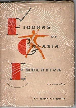 FIGURAS DE GIMNASIA EDUCATIVA (MASCULINAS Y FEMENINAS): F. Trapiella, F.co