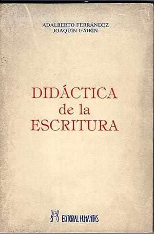 DIDACTICA DE LA ESCRITURA: Ferrández, Adalberto - Joaquín Gairín.