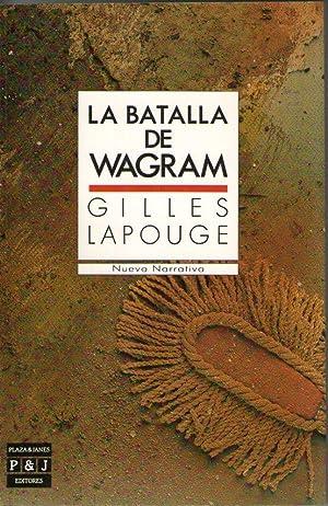 BATALLA DE WAGRAM, LA: Lapouge, Gilles