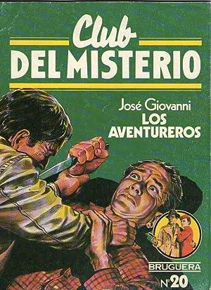 LOS AVENTUREROS - CLUB DEL MISTERIO 20: Giovanni, José
