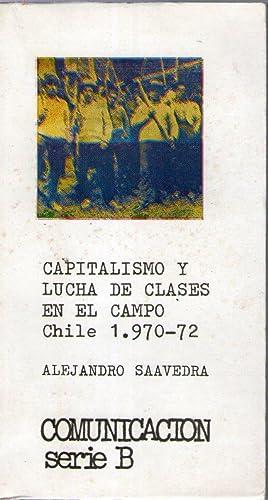 CAPITALISMO Y LUCHA DE CLASES EN EL: Saavedra, Alejandro