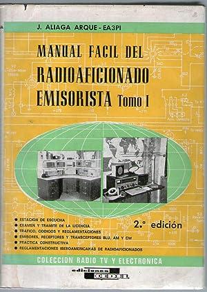 MANUAL FACIL DEL RADIOAFICCIONADO EMISORISTA - TOMO: Aliaga Arque, J.