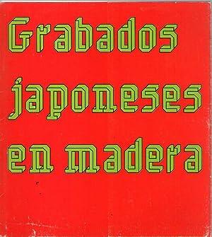GRABADOS JAPONESES EN MADERA: Exposición