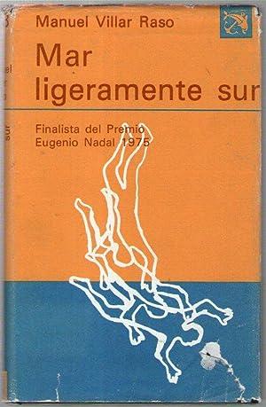 MAR LIGERAMENTE SUR: Villar Raso, Manuel