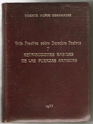GUIA PRACTICA SOBRE DERECHOS PASIVOS Y RETRIBUCIONES: Muñoz Hernández, Vicente