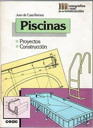 PISCINAS - PROYECTOS - CONSTRUCCION: Cusa Ramos, Juan