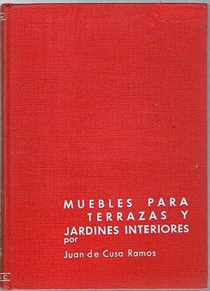 MUEBLES PARA TERRAZA Y JARDIN: De Cusa Ramos,