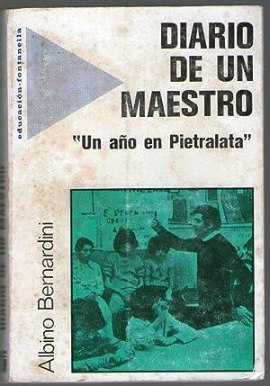 DIARIO DE UN MAESTRO - UN AÑO EN PIETRALATA: Bernardini, Albino