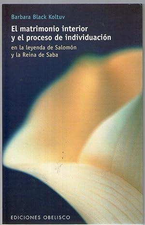 MATRIMONIO INTERIOR Y EL PROCESO DE INDIVIDUACION: Black Koltuv, Barbara