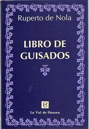 LIBRO DE GUISADOS: Nola, Ruperto de
