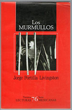 LOS MURMULLOS: Portilla Livingston, Jorge