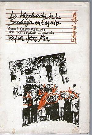 INTRODUCCION DE LA SOCIOLOGIA EN ESPAÑA, LA: Jerez Mir, Rafael