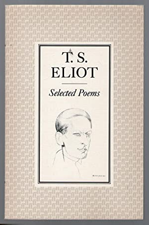 SELECTED POEMS: Eliot, T.S.