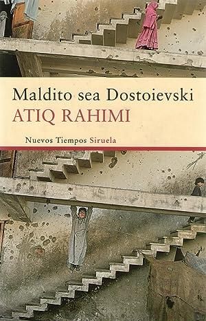 MALDITO SEA DOSTOIEVSKI: Rahimi, Atiq