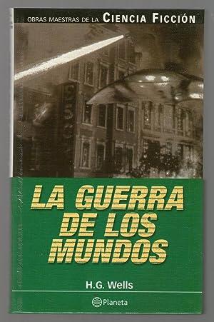 GUERRA DE LOS MUNDOS, LA: Wells, H.G.