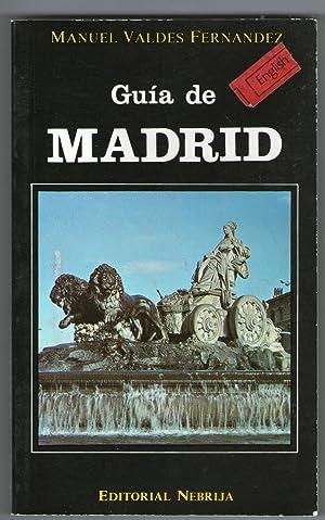 GUIA DE MADRID - TEXTO EN INGLES: Valdes Fernández, Manuel
