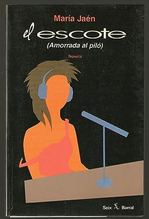 ESCOTE, EL (AMORRADA AL PILO): Jaén, María