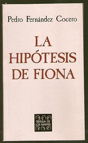 HIPOTESIS DE FIONA, LA: Fernández Cocero, Pedro