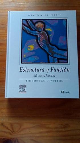 Estructura Y Funcion Del Cuerpo Humano Thibodeau Patton Pdf Download