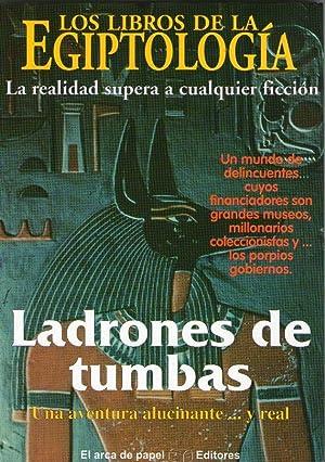 LADRONES DE TUMBAS - UNA AVENTURA ALUCINANTE.: Solís Miranda, Jose