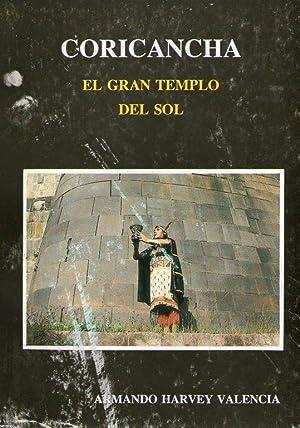 CORICANCHA - EL GRAN TEMPLO DEL SOL: Harvey Valencia, Armando