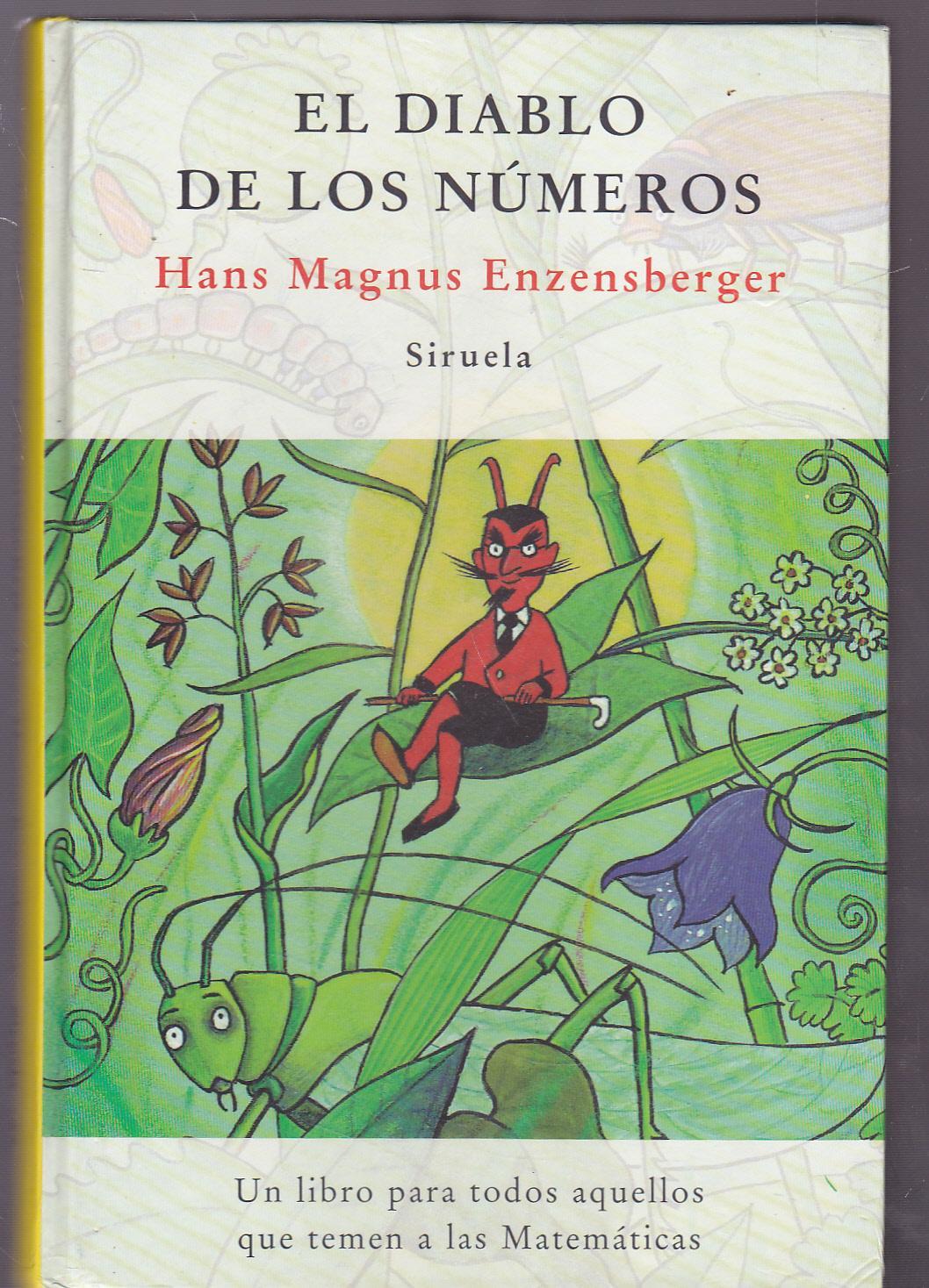 EL DIABLO DE LOS NUMEROS Un libro para todos aquellos que temen las  Matemáticas 5ªEDICION Multitud