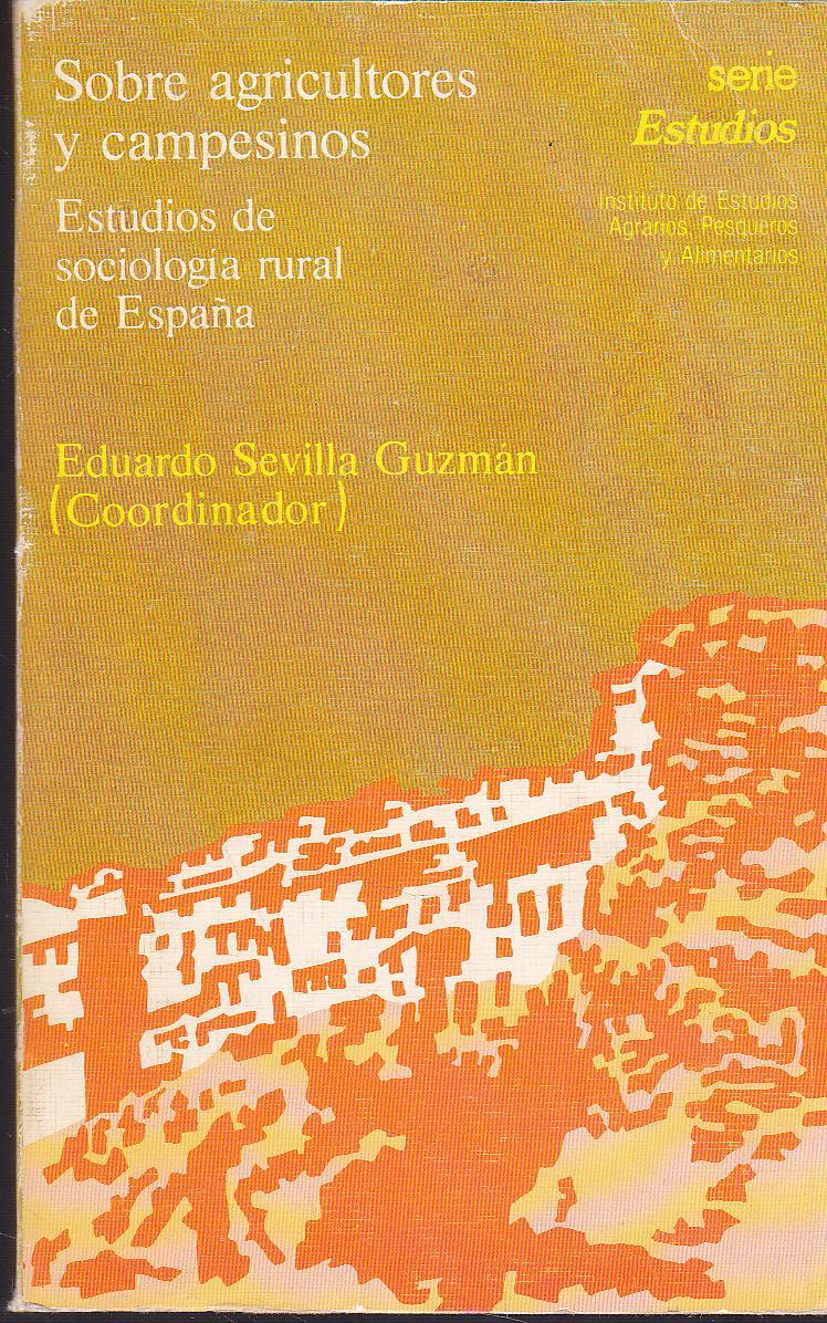 SOBRE AGRICULTORES Y CAMPESINOS Estudios de sociología rural en ...