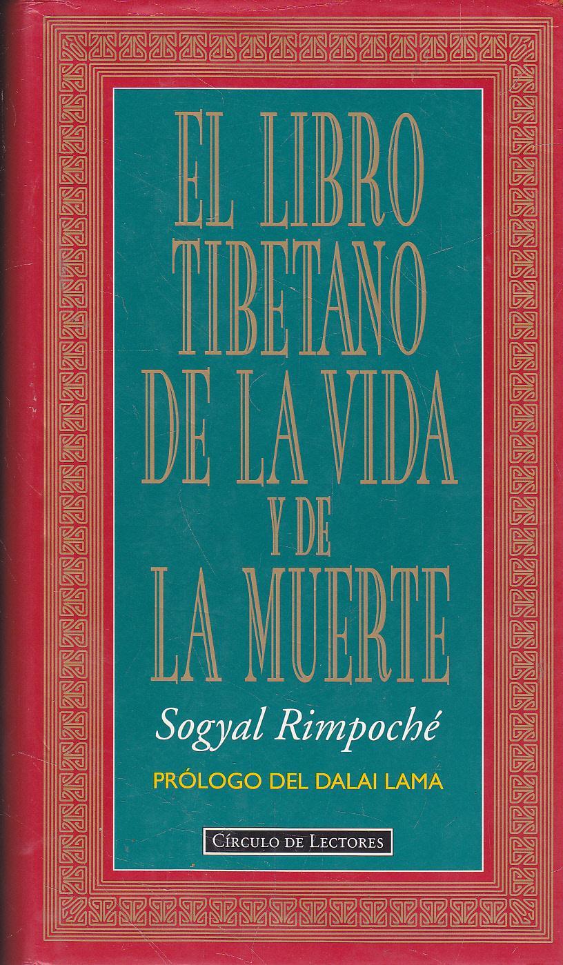 Resultado de imagen para el libro tibetano de la vida y de la muerte sogyal rimpoché