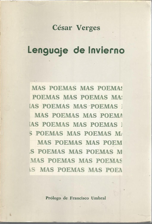 Lenguaje de invierno selecci n de poemas 1 edicion for Poemas de invierno