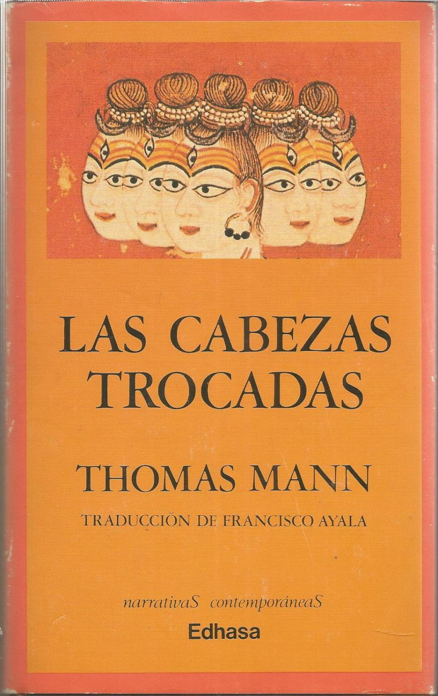 Resultado de imagen para las cabezas trocadas thomas mann
