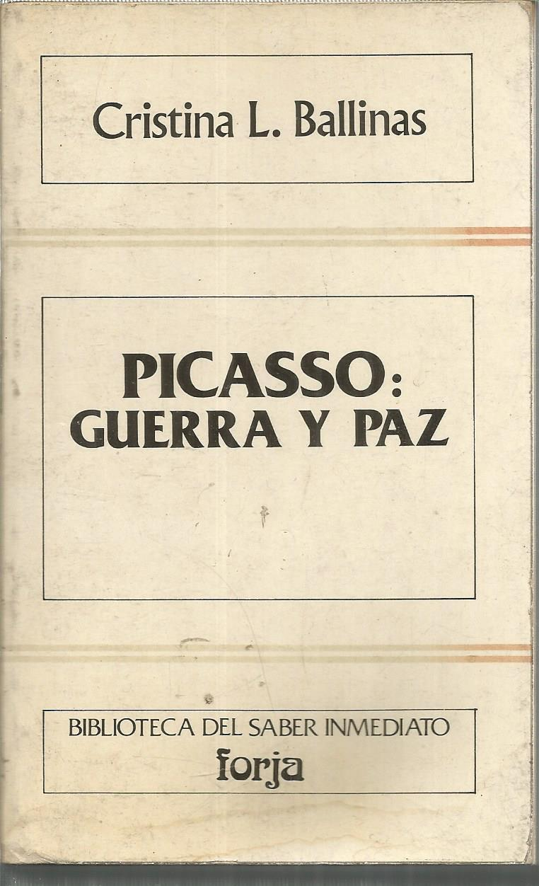 picasso guerra y paz biblioteca del saber inmediato spanish edition