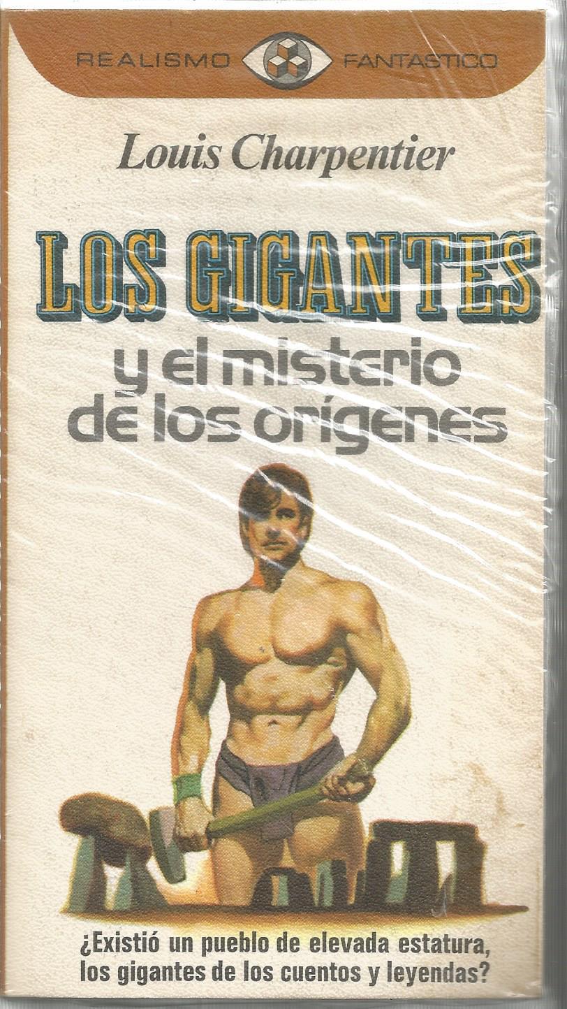 LOS GIGANTES Y EL MISTERIO DE LOS ORIGENES Existió un pueblo de ...