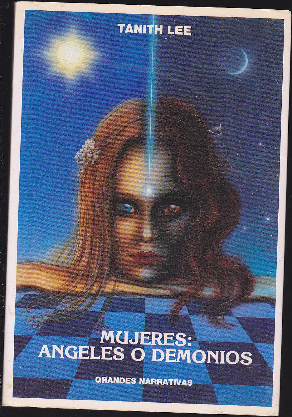 Mujeres Angeles O Demonios 16 Relatos Colecc Grandes Narrativas